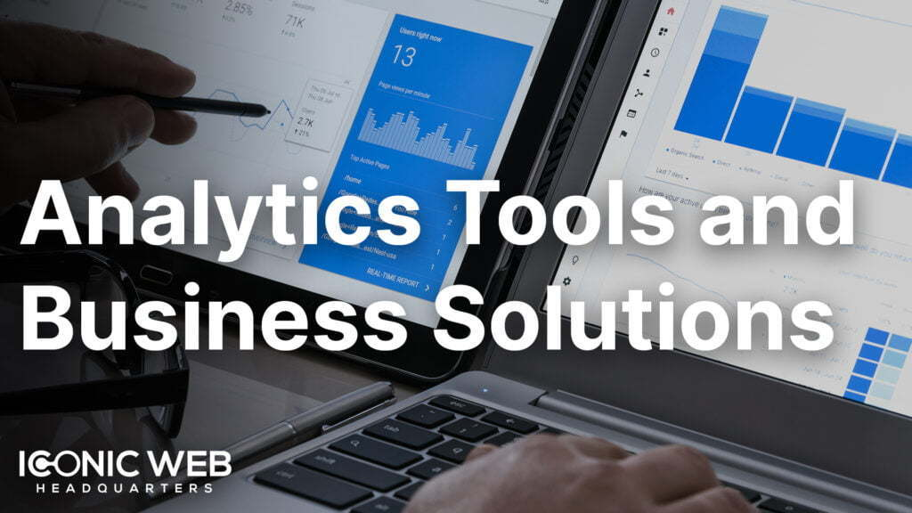 Analytics Tools and Business Solutions